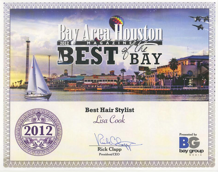 "Lisa Cook received the 2012 Bay Area Houston ""Best of the Bay"" award for Best Hair Stylist! You can have confidence that your hair is in good hands."